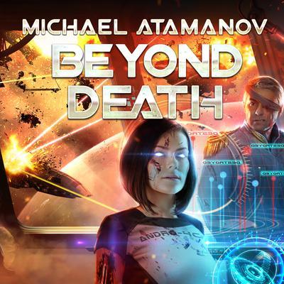 Beyond Death Audiobook, by Michael Atamanov