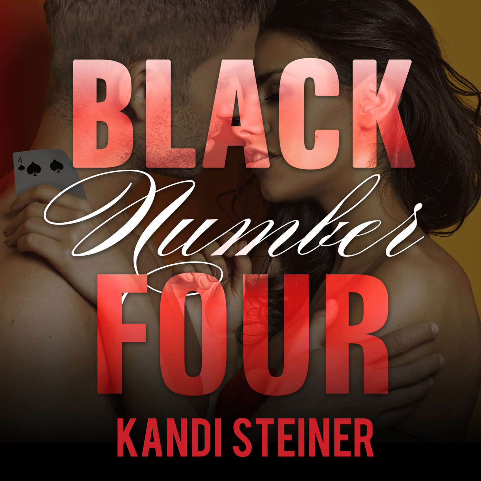 Black Number Four Audiobook, by Kandi Steiner