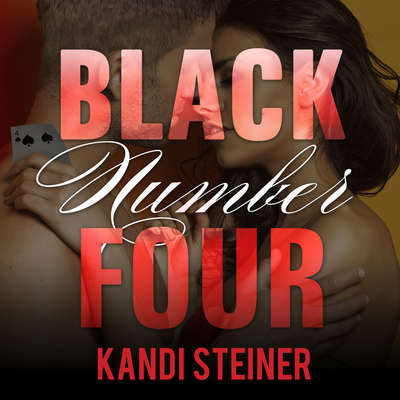 Black Number Four Audiobook, by Kandi Steiner
