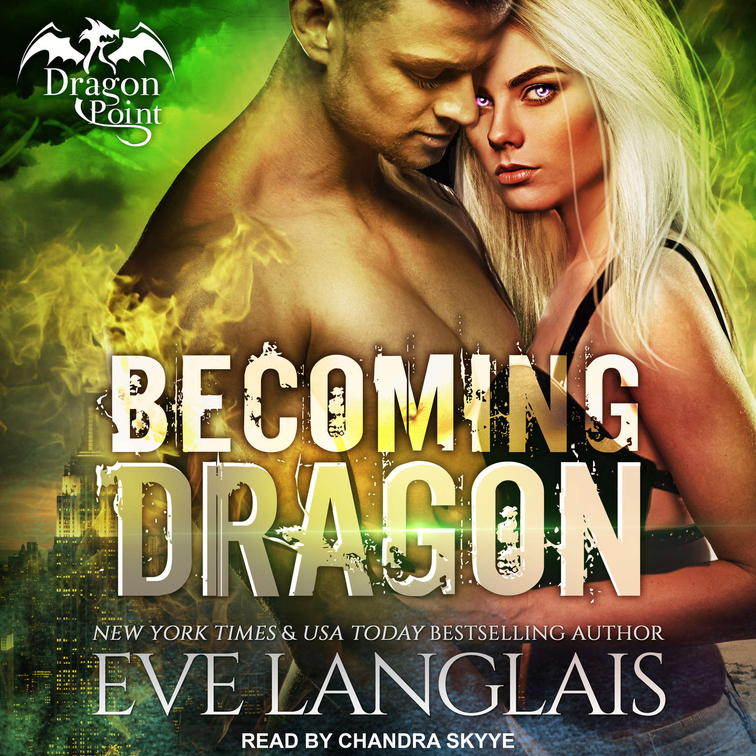 Becoming Dragon Audiobook, by Eve Langlais