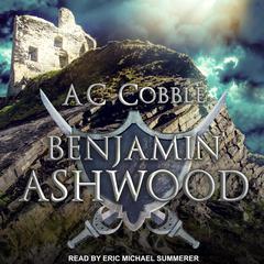 Benjamin Ashwood Audiobook, by AC Cobble