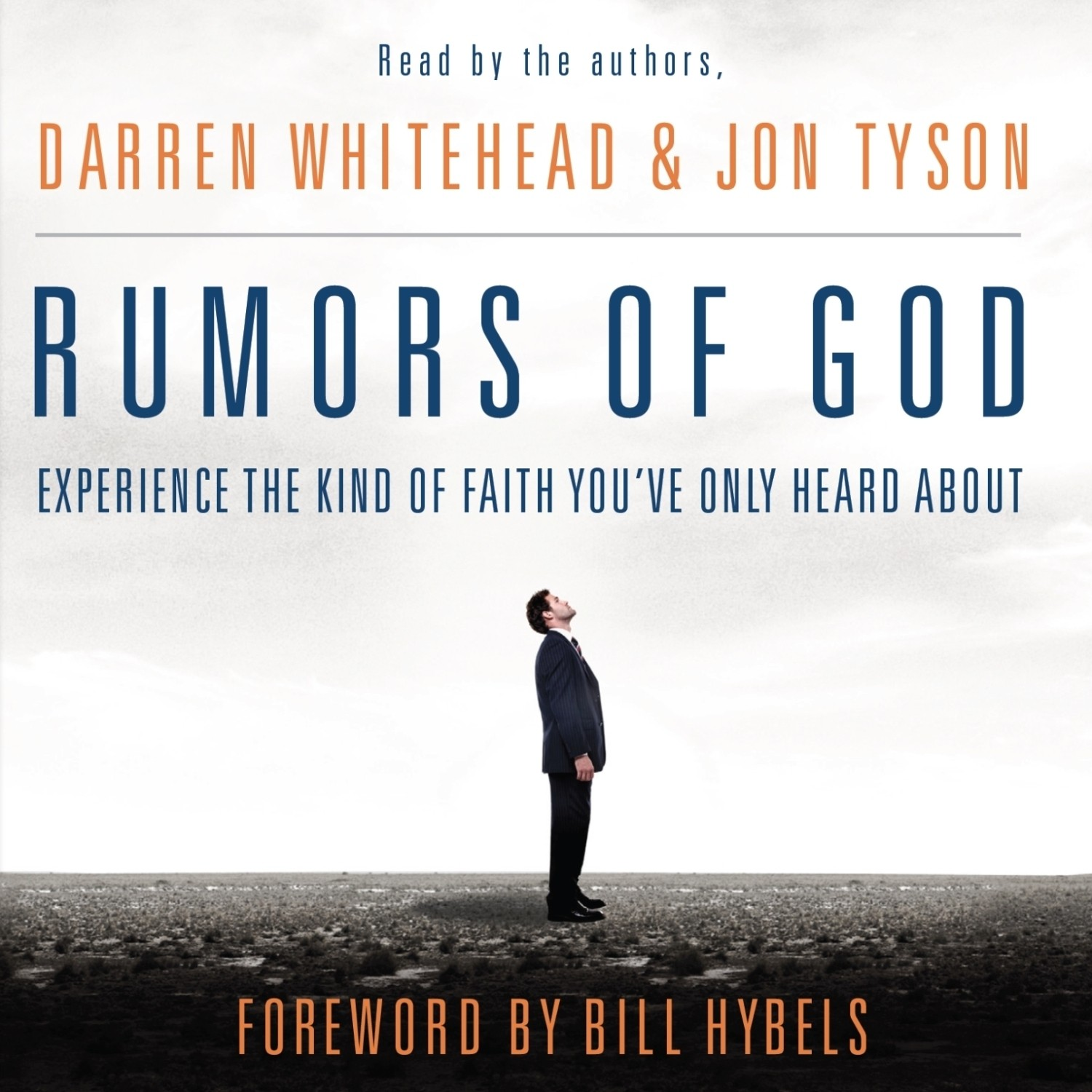 Printable Rumors of God: Experience the Kind of Faith You've Only Heard About Audiobook Cover Art