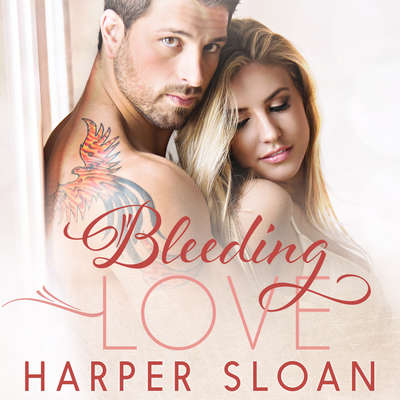 Bleeding Love Audiobook, by Harper Sloan