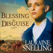 Blessing in Disguise Audiobook, by Lauraine Snelling