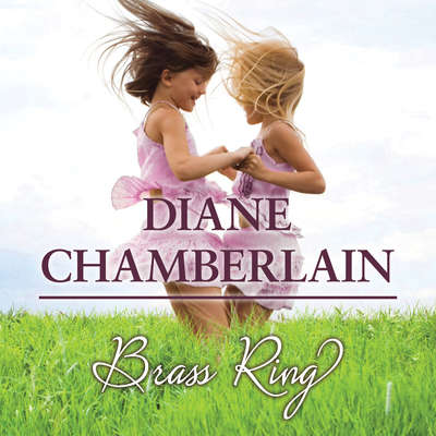 Brass Ring Audiobook, by Diane Chamberlain