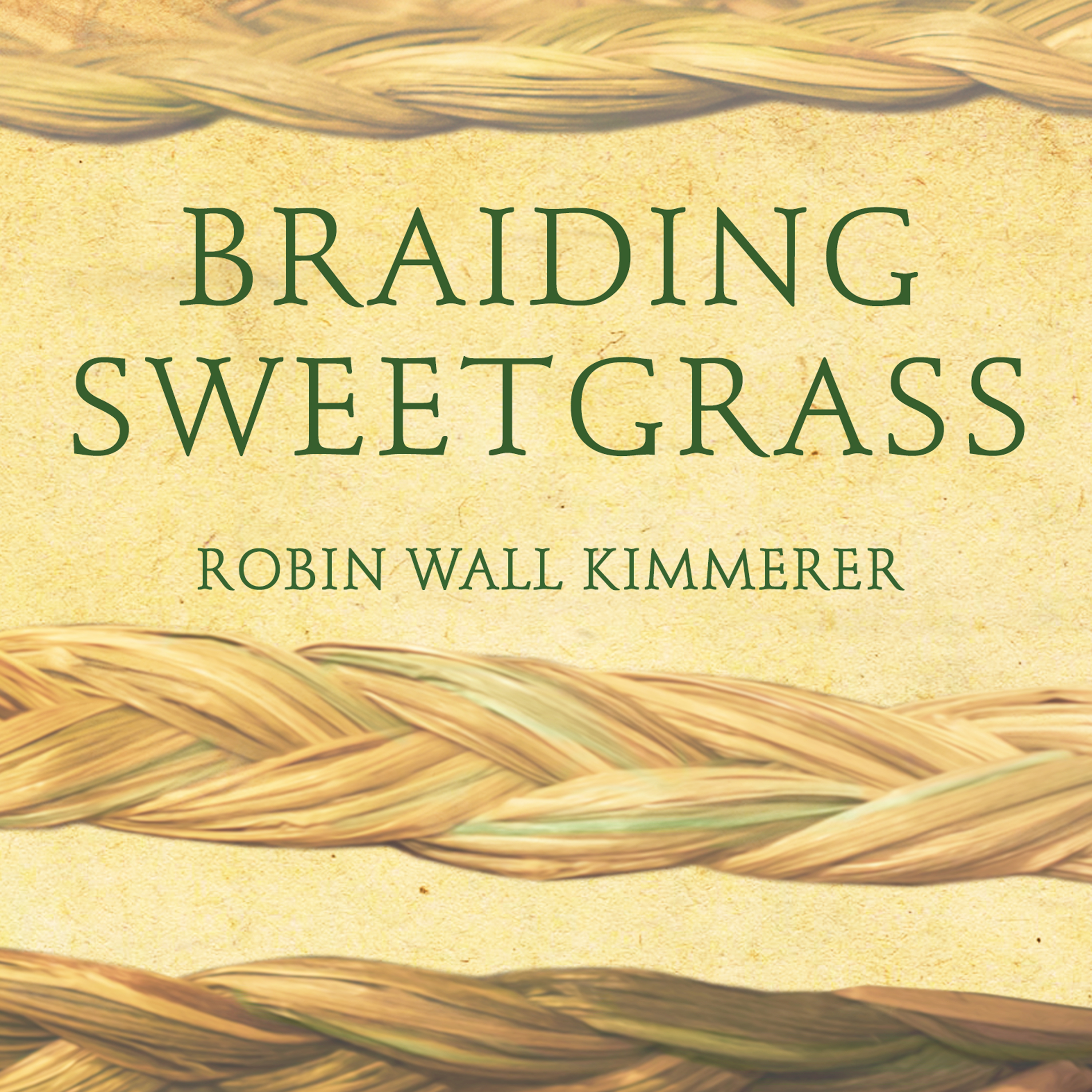 Printable Braiding Sweetgrass: Indigenous Wisdom, Scientific Knowledge and the Teachings of Plants Audiobook Cover Art