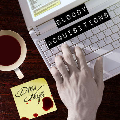 Bloody Acquisitions Audiobook, by Drew Hayes