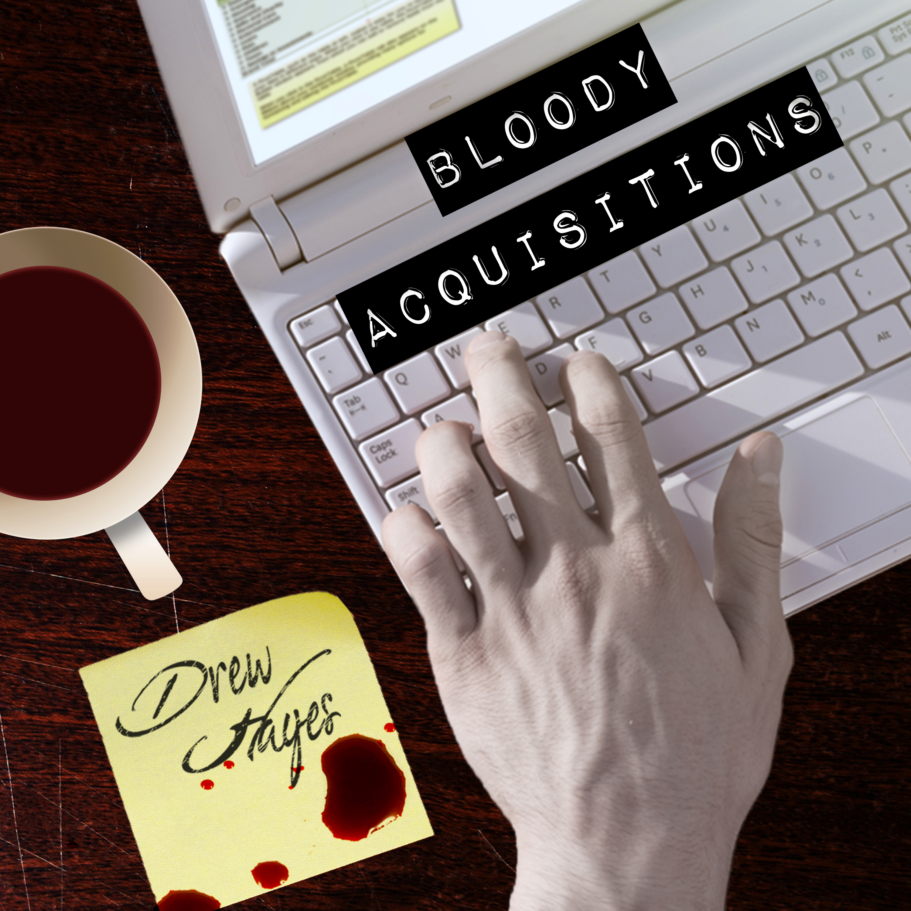 Printable Bloody Acquisitions Audiobook Cover Art