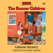 Caboose Mystery, by Gertrude Chandler Warner