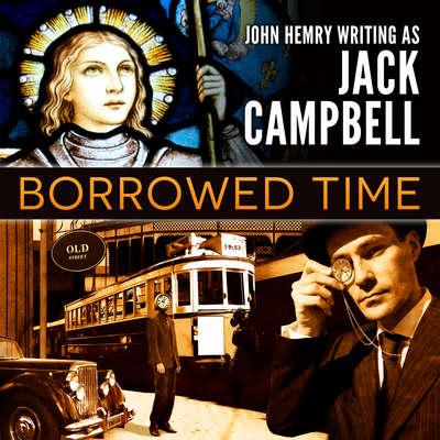 Borrowed Time Audiobook, by Jack Campbell