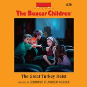 The Great Turkey Heist Audiobook, by Gertrude Chandler Warner