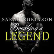 Breaking a Legend Audiobook, by Sarah Robinson
