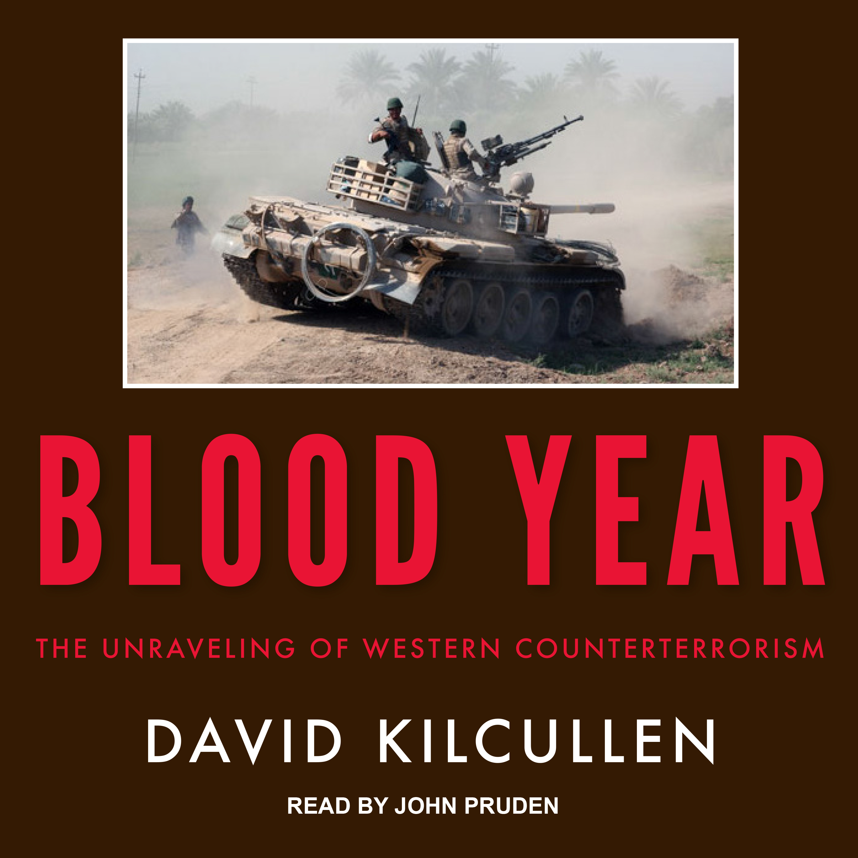 Printable Blood Year: The Unraveling of Western Counterterrorism Audiobook Cover Art