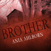 Brother Audiobook, by Ania Ahlborn