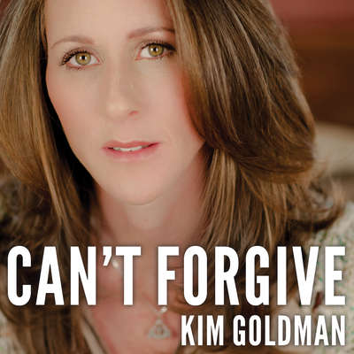 Cant Forgive: My 20-Year Battle With O.J. Simpson Audiobook, by Kim Goldman