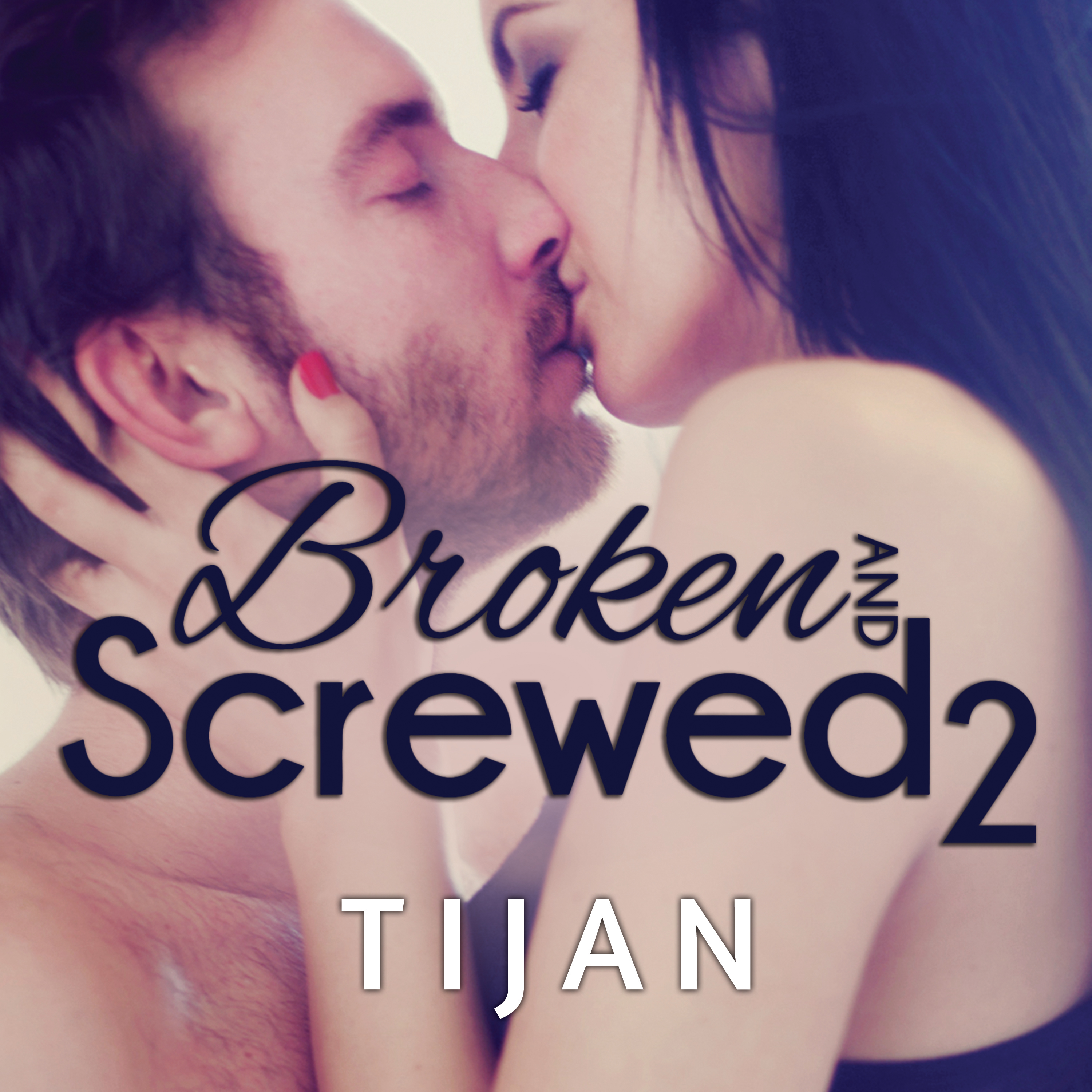 Printable Broken and Screwed 2 Audiobook Cover Art