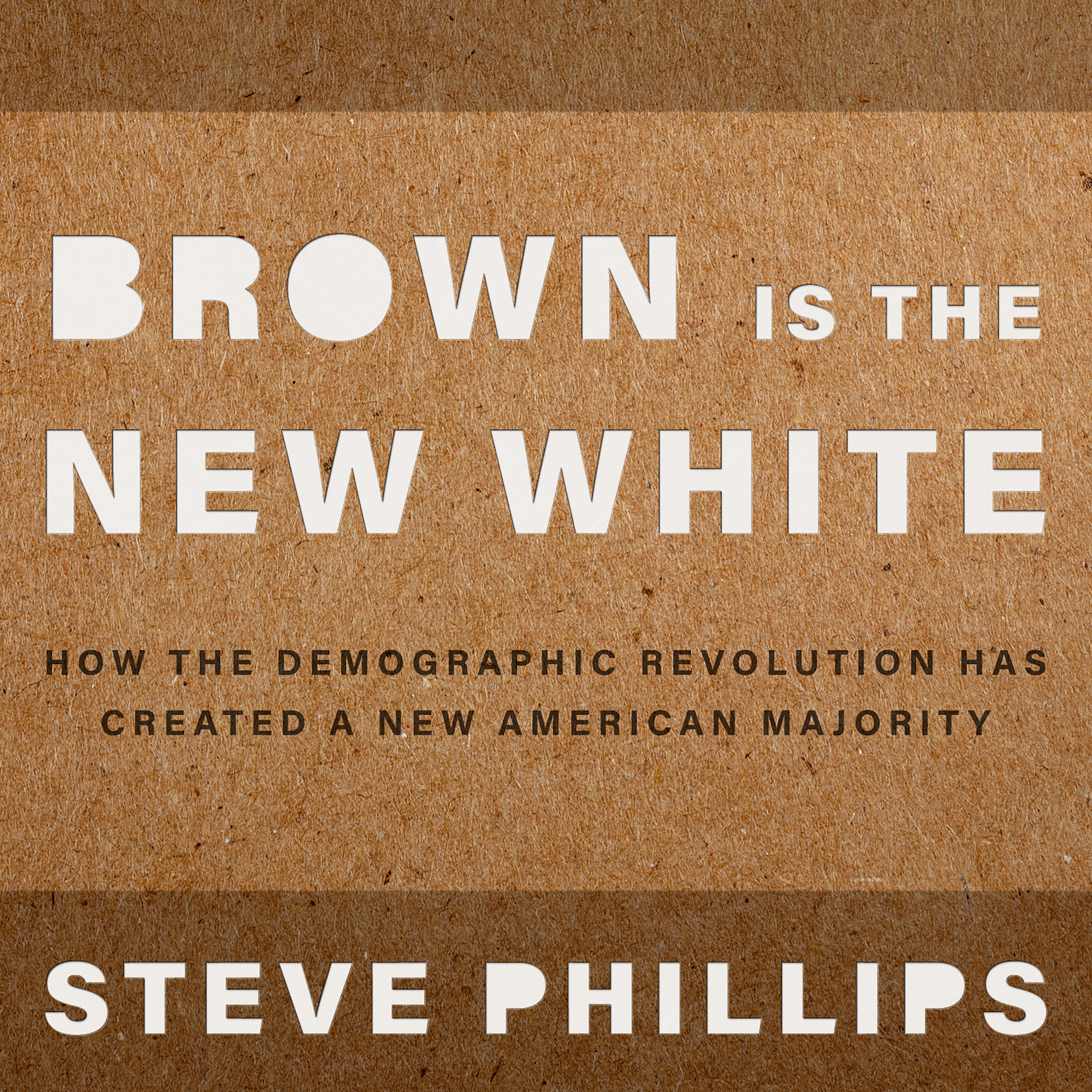 Printable Brown Is the New White:  How the Demographic Revolution Has Created a New American Majority Audiobook Cover Art