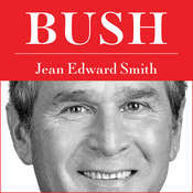 Bush Audiobook, by Jean Edward Smith