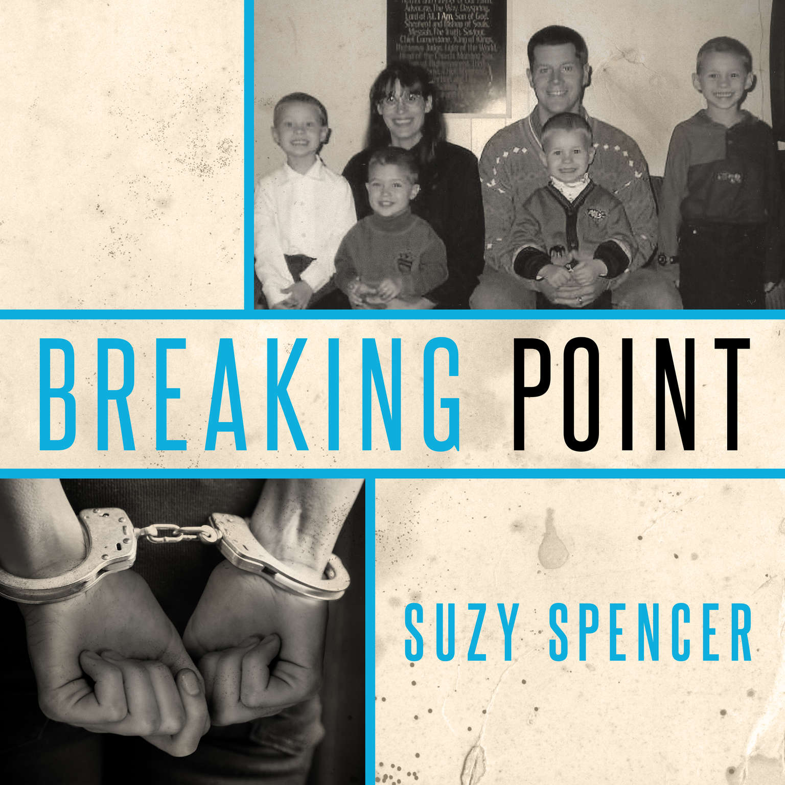 Breaking Point  Audiobook, by Suzy Spencer