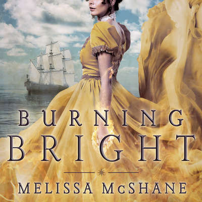 Burning Bright Audiobook, by Melissa McShane