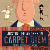 Carpet Diem: Or...How to Save the World by Accident Audiobook, by Justin Lee Anderson