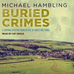 Buried Crimes Audiobook, by Michael Hambling