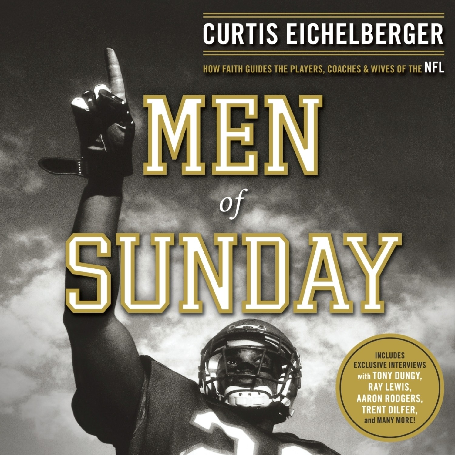 Printable Men of Sunday: How Faith Guides the Players, Coaches, and Wives of the NFL Audiobook Cover Art