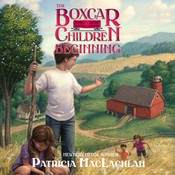 The Boxcar Children Beginning: The Aldens of Fair Meadow Farm, by Patricia MacLachlan