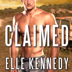 Claimed: An Outlaws Novel Audiobook, by Elle Kennedy