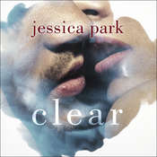 Clear Audiobook, by Jessica Park