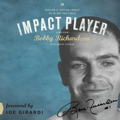 Impact Player: Leaving a Lasting Legacy On and Off the Field Audiobook, by Bobby Richardson, David Thomas
