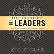 Life Promises for Leaders: Inspirational Scriptures and Devotional Thoughts, by Zig Ziglar