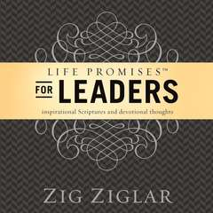Life Promises for Leaders: Inspirational Scriptures and Devotional Thoughts Audiobook, by Zig Ziglar