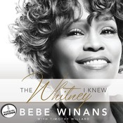 The Whitney I Knew, by BeBe Winans, Tim Willard