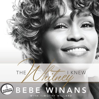 The Whitney I Knew Audiobook, by BeBe Winans