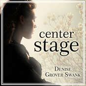Center Stage Audiobook, by Denise Grover Swank