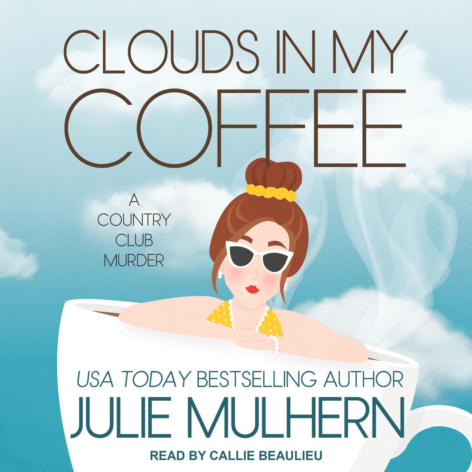 Printable Clouds in My Coffee Audiobook Cover Art
