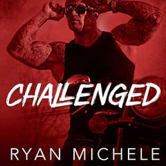 Challenged Audiobook, by Ryan Michele