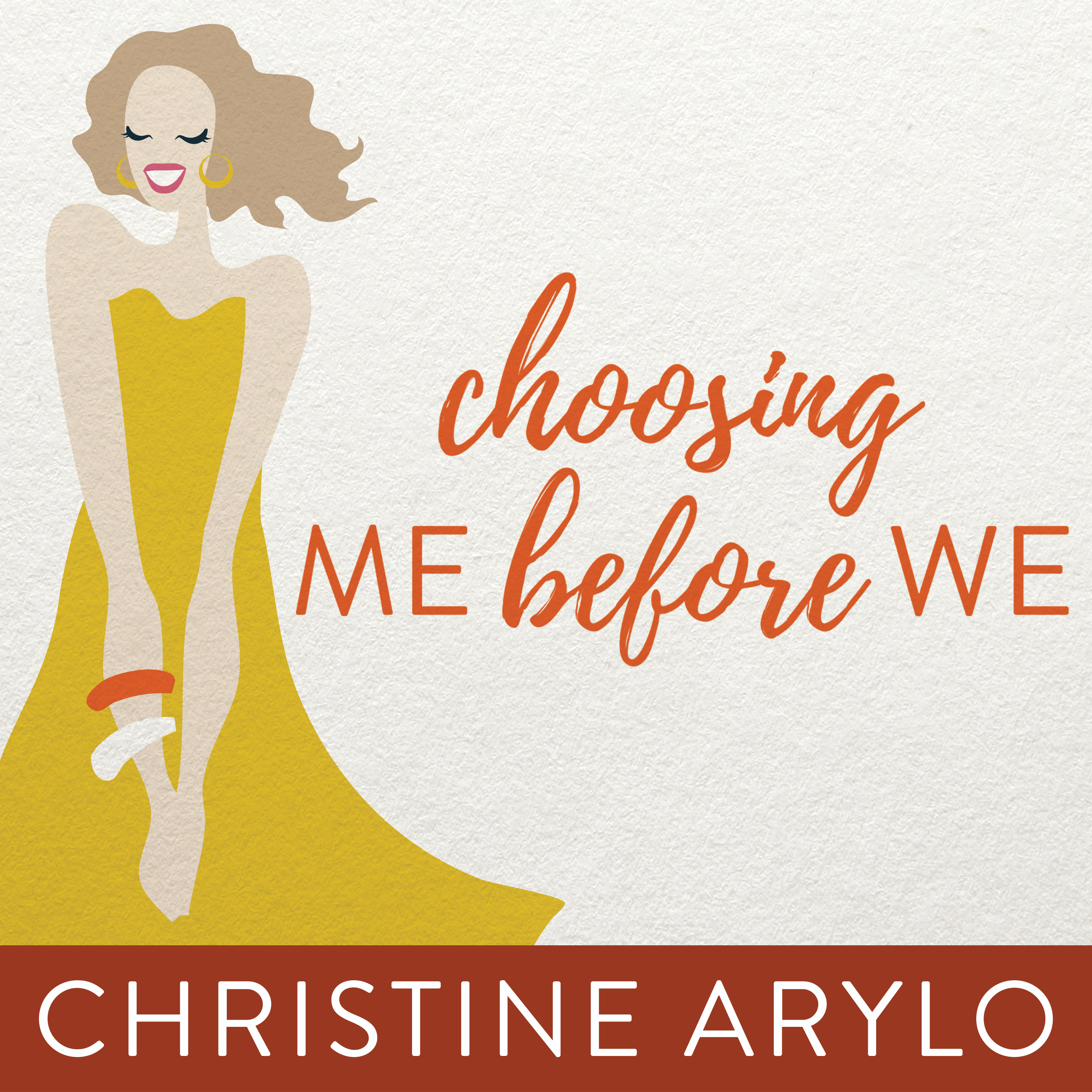 Printable Choosing ME Before WE: Every Woman's Guide to Life and Love Audiobook Cover Art
