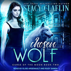 Chosen Wolf Audiobook, by Stacy Claflin