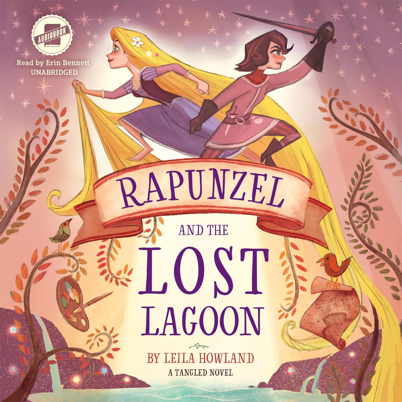 Rapunzel and the Lost Lagoon: A Tangled Novel Audiobook, by Leila Howland