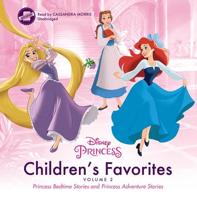 Children's Favorites, Vol. 2: Princess Bedtime Stories and Princess Adventure Stories Audiobook, by Disney Press