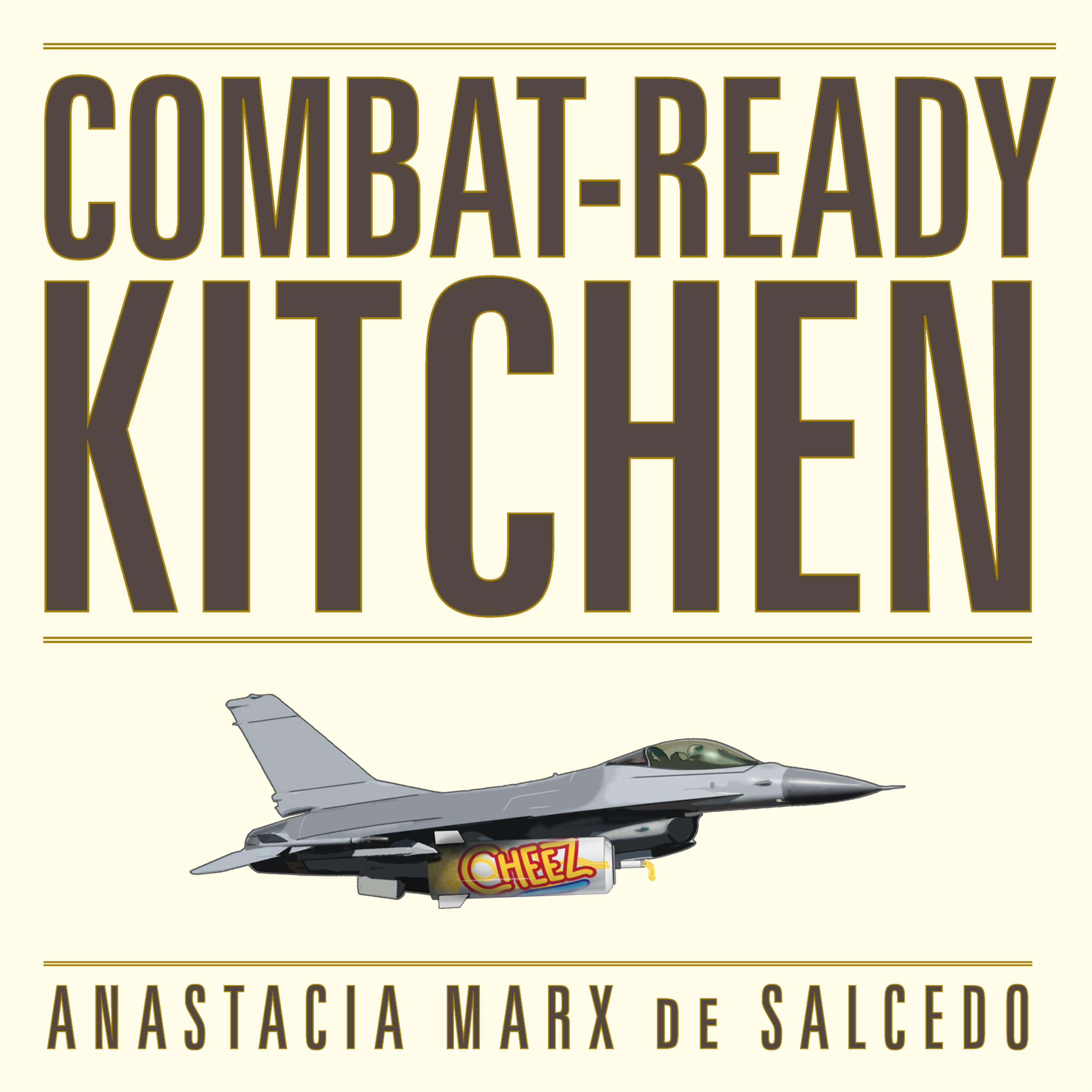 Printable Combat-Ready Kitchen: How the U.S. Military Shapes the Way You Eat Audiobook Cover Art