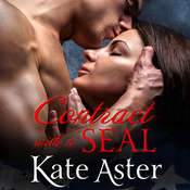 Contract With a SEAL Audiobook, by Kate Aster