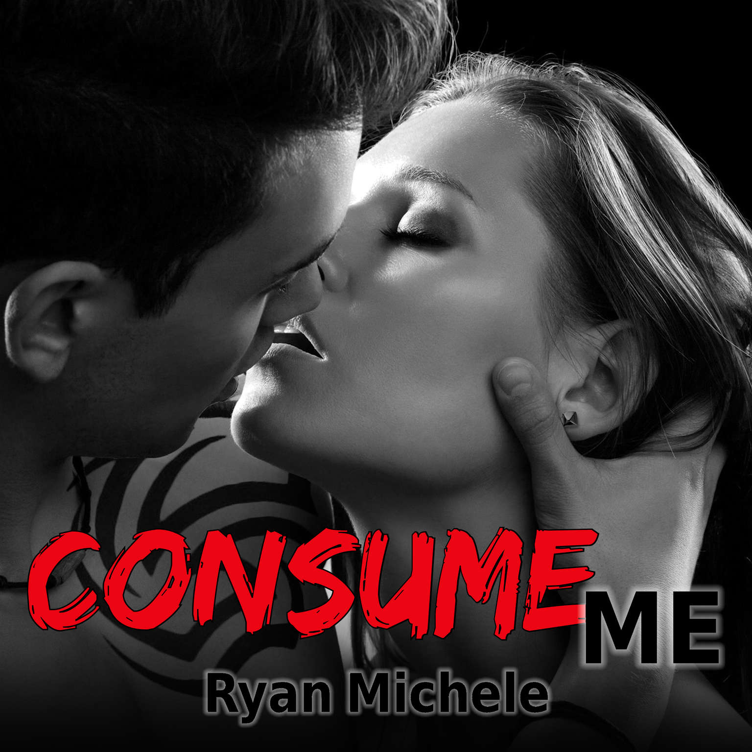 Consume Me Audiobook, by Ryan Michele