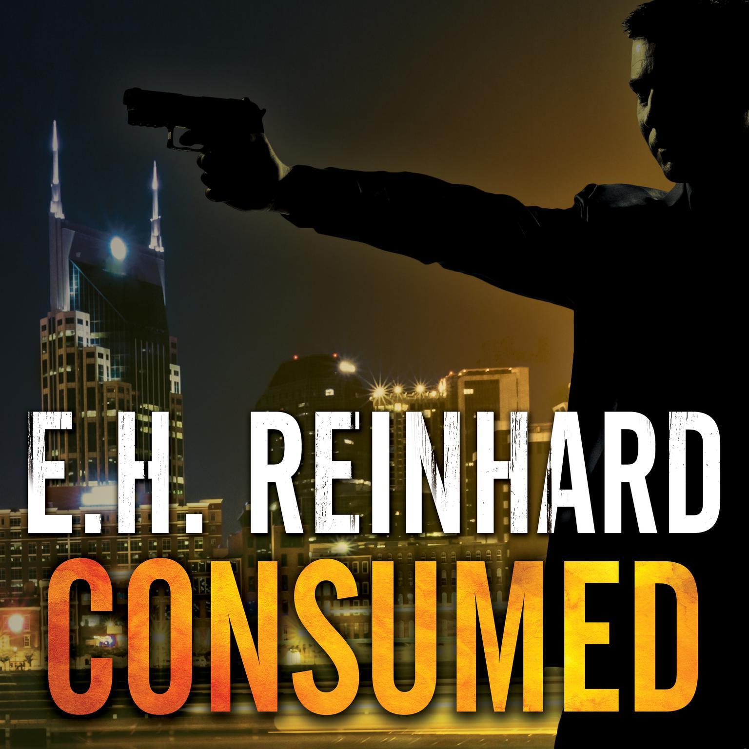 Consumed Audiobook, by E.H. Reinhard