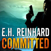 Committed Audiobook, by E.H. Reinhard