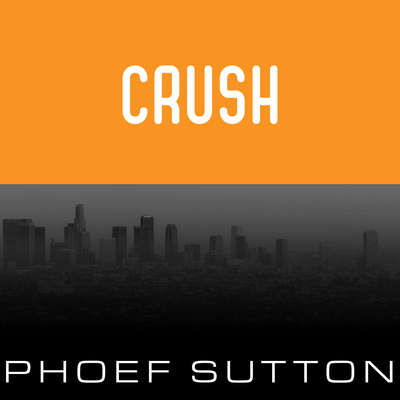 Crush Audiobook, by Phoef Sutton
