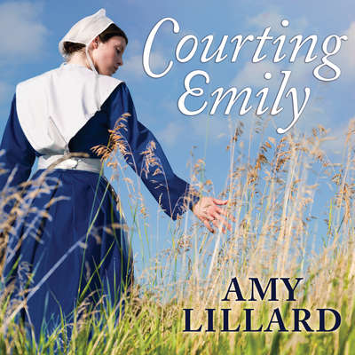 Courting Emily Audiobook, by Amy Lillard