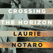 Crossing the Horizon: A Novel Audiobook, by Laurie Notaro